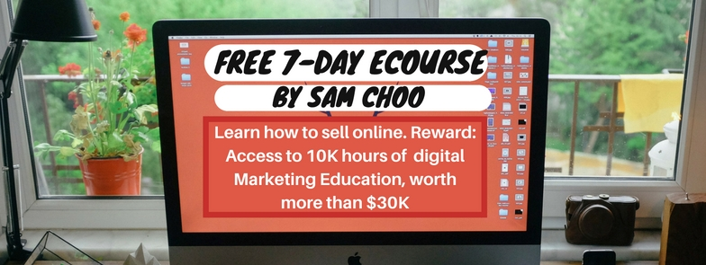 7-day-ecourse by Sam Choo