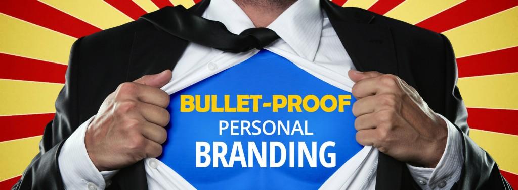 bulletproof personal branding