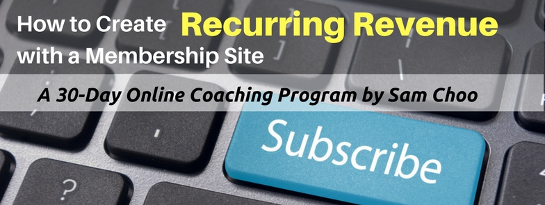 How to Create Recurring Revenue with a Membership Site